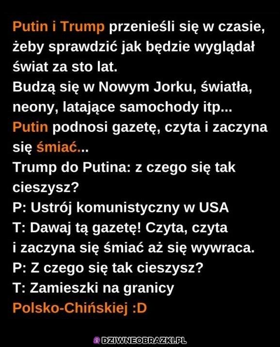 Putin i Trump przenieśli się w czasie