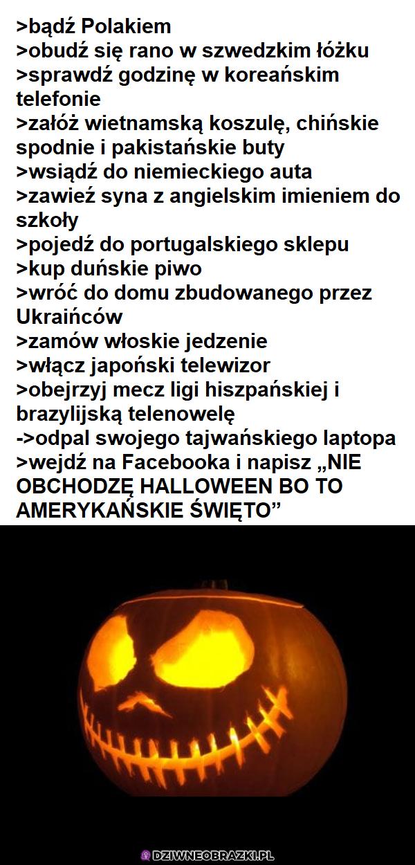 Jak to jest być polakiem 31 października? Właśnie tak
